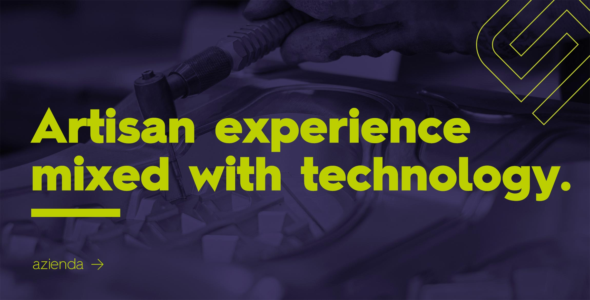 ARTISAN EXPERIENCE MIXED WITH TECHNOLOGY